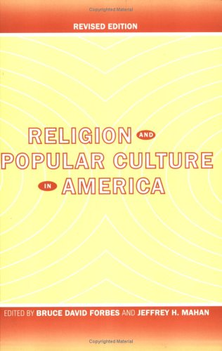 Religion and Popular Culture in America  2nd 2005 (Revised) edition cover