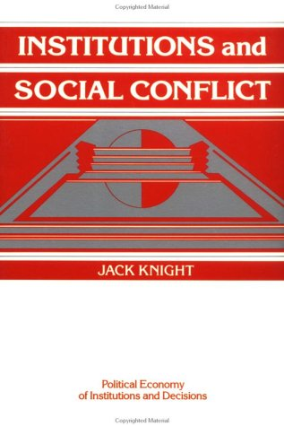 Institutions and Social Conflict   1992 edition cover