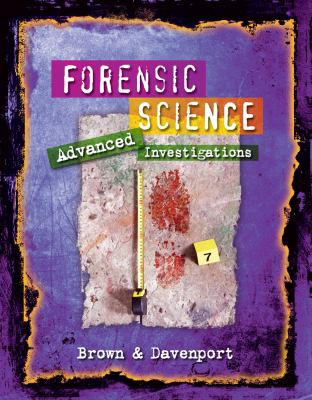 Forensic Science Advanced Investigations  2012 9780538450898 Front Cover