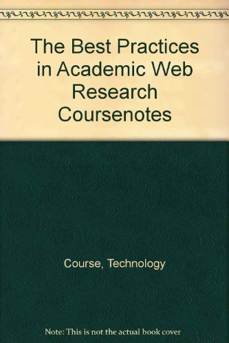 Best Practices in Academic Web Research   2010 9780538744898 Front Cover