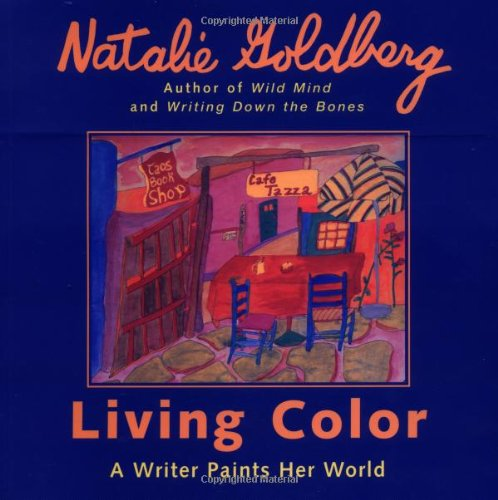Living Color A Writer Paints Her World N/A edition cover