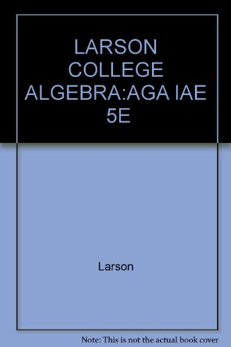 COLLEGE ALGEBRA:GRAPH.APPR.>AN 5th 2008 9780618851898 Front Cover