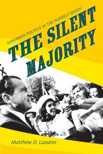 Silent Majority Suburban Politics in the Sunbelt South  2007 edition cover