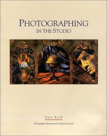 Photographing in the Studio Tools and Techniques for Creative Expression  1993 edition cover