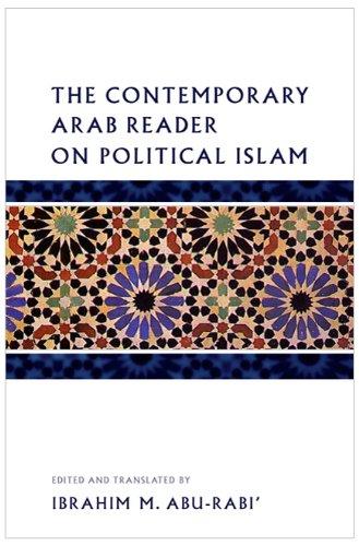 Contemporary Arab Reader on Political Islam   2010 edition cover