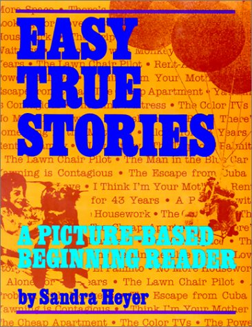 Easy True Stories, Level 2 A Picture-Based Beginning Reader  1994 edition cover
