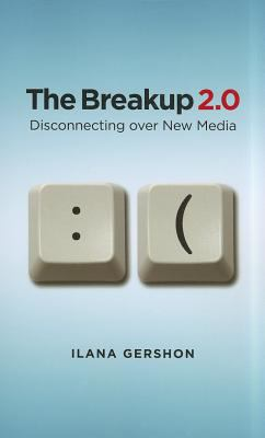 Breakup 2. 0 Disconnecting over New Media  2012 edition cover
