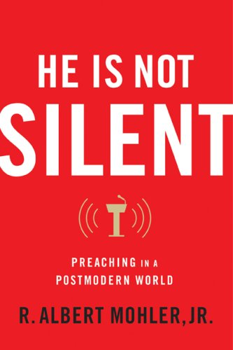 He Is Not Silent Preaching in a Postmodern World  2008 edition cover