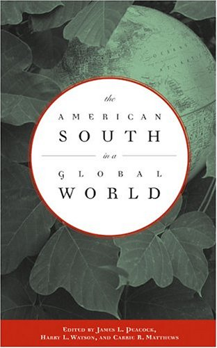 American South in a Global World   2005 edition cover