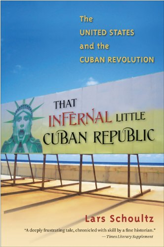 That Infernal Little Cuban Republic The United States and the Cuban Revolution  2011 edition cover
