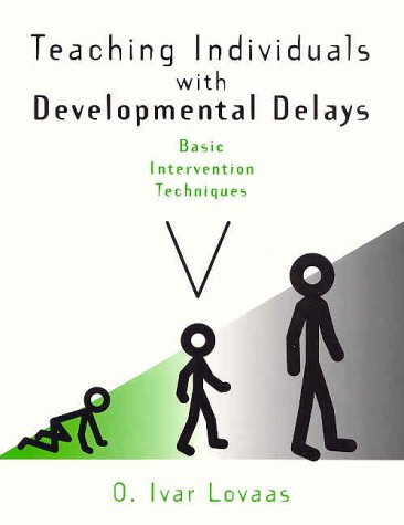 Teaching Individuals with Developmental Delays Basic Intervention Techniques  2002 edition cover