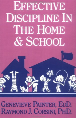 Effective Discipline in the Home and School   1990 edition cover