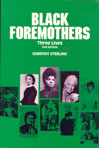 Black Foremothers Three Lives 2nd 9780935312898 Front Cover