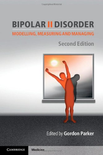 Bipolar II Disorder Modelling, Measuring and Managing 2nd 2012 9781107600898 Front Cover