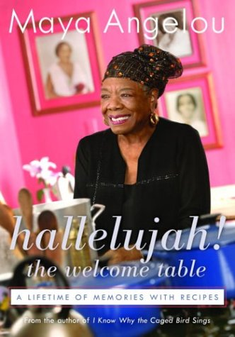 Hallelujah! The Welcome Table A Lifetime of Memories with Recipes  2004 edition cover