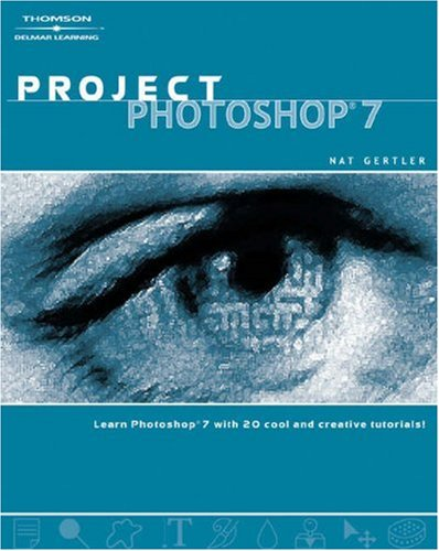 Project Photoshop 7  2nd 2003 (Revised) 9781401825898 Front Cover