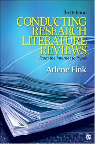 Conducting Research Literature Reviews From the Internet to Paper 3rd 2010 edition cover