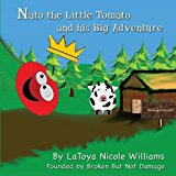 Nato the Little Tomato and His Big Adventure  Large Type 9781483980898 Front Cover