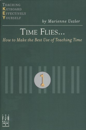 Time Flies…: How to Make the Best Use of Teaching Time  2004 edition cover
