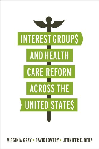Interest Groups and Health Care Reform Across the United States   2013 edition cover