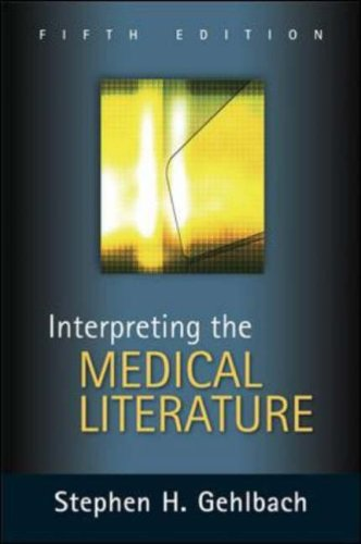 Interpreting the Medical Literature  5th 2006 (Revised) edition cover