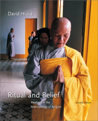 Ritual and Belief Readings in the Anthropology of Religion 2nd 2002 (Revised) edition cover