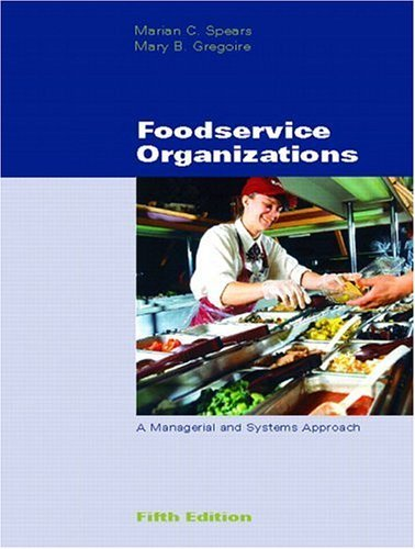 Foodservice Organizations A Managerial and Systems Approach 5th 2004 (Revised) edition cover