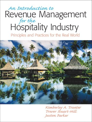 Introduction to Revenue Management for the Hospitality Industry Principles and Practices for the Real World  2009 edition cover