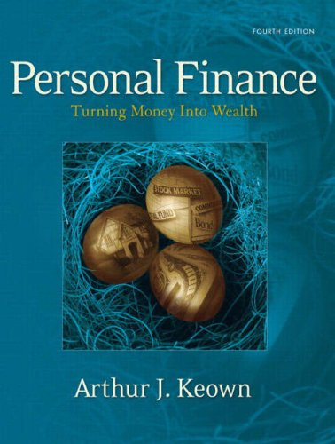 Personal Finance Turning Money into Wealth 4th 2007 (Revised) edition cover