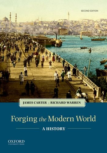 Forging the Modern World A History 2nd 2019 9780190901899 Front Cover