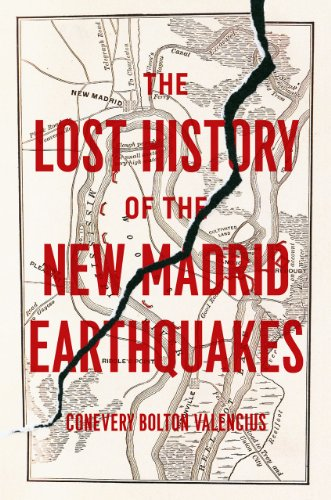 Lost History of the New Madrid Earthquakes   2013 edition cover