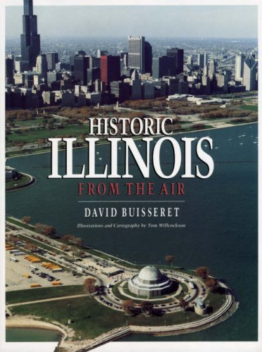 Historic Illinois from the Air   1990 9780226079899 Front Cover