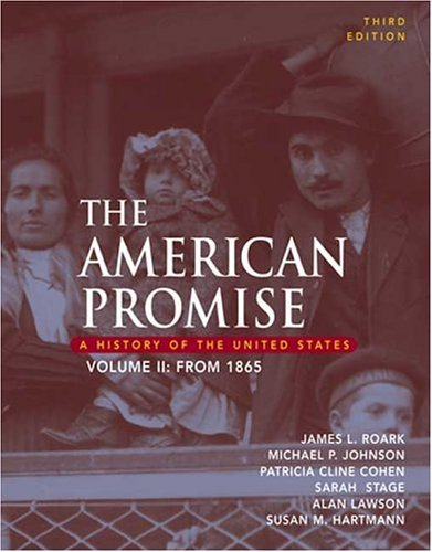 American Promise A History of the United States, from 1865 3rd 2005 edition cover