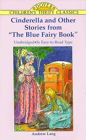 Cinderella and Other Stories from the Blue Fairy Book   1996 edition cover