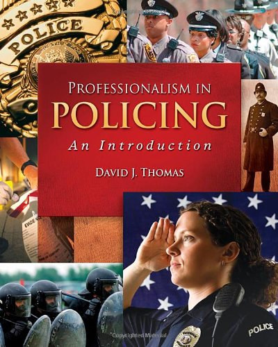 Professionalism in Policing An Introduction  2011 edition cover