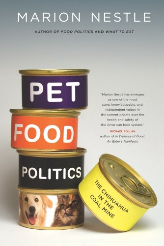 Pet Food Politics The Chihuahua in the Coal Mine  2010 edition cover