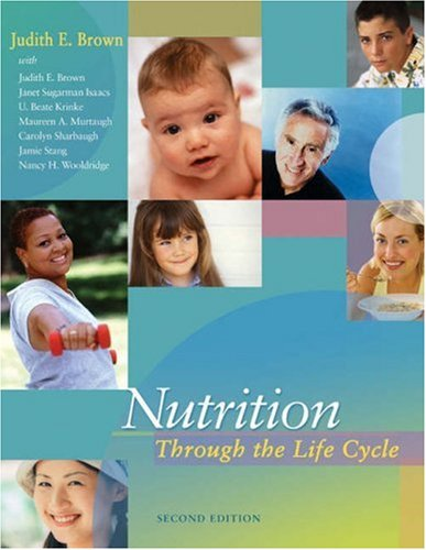 Nutrition Through the Life Cycle  2nd 2005 edition cover