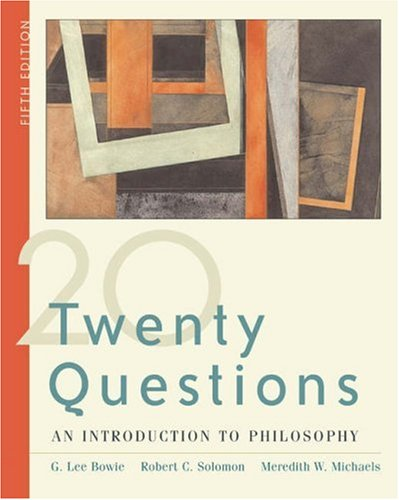 Twenty Questions : An Introduction to Philosophy (with InfoTrac) 5th 2004 (Revised) edition cover