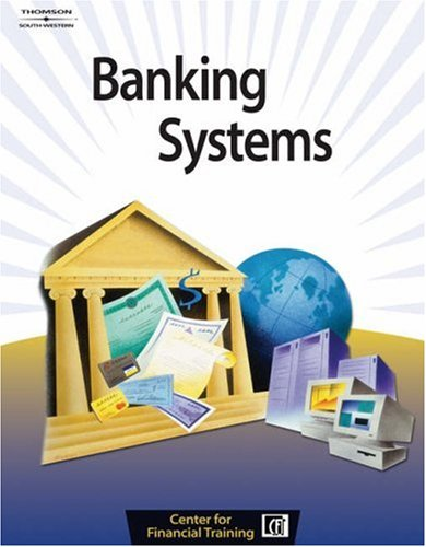 Banking Systems   2005 9780538440899 Front Cover