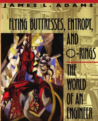 Flying Buttresses, Entropy, and O-Rings The World of an Engineer  1991 edition cover