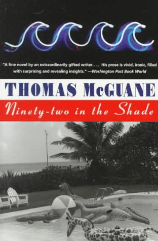 Ninety-Two in the Shade   1995 edition cover