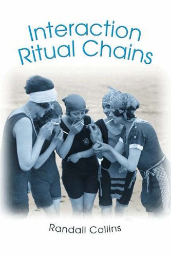 Interaction Ritual Chains   2005 edition cover