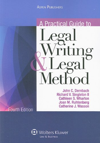 Practical Guide to Legal Writing and Legal Method  4th 2010 (Revised) edition cover