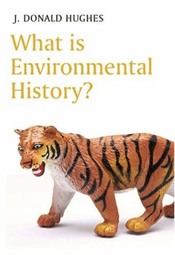 What Is Environmental History?   2006 (Revised) edition cover