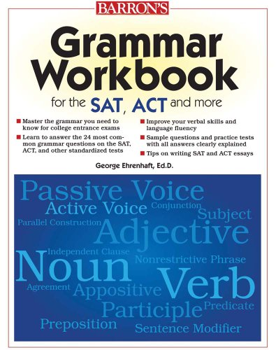 Grammar Workbook for the SAT, ACT, and More  2nd 2010 (Revised) edition cover