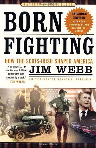 Born Fighting How the Scots-Irish Shaped America  2004 edition cover