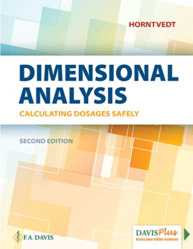 Calculating Dosages Safely A Dimensional Analysis Approach 2nd 2019 (Revised) 9780803661899 Front Cover