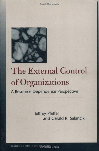 External Control of Organizations A Resource Dependence Perspective  2003 edition cover