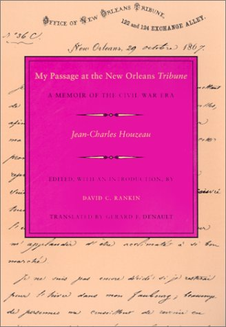 My Passage at the New Orleans Tribune A Memoir of the Civil War Era  2001 edition cover