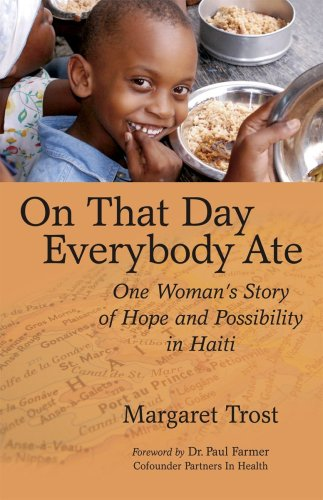 On That Day, Everybody Ate One Woman's Story of Hope and Possibility in Haiti-- with Post-Earthquake Update N/A edition cover